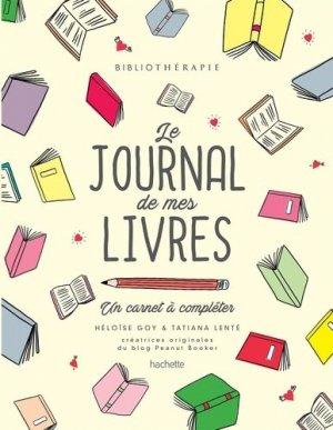 Bibliothérapie - le journal de mes livres - hachette - 9782019451547