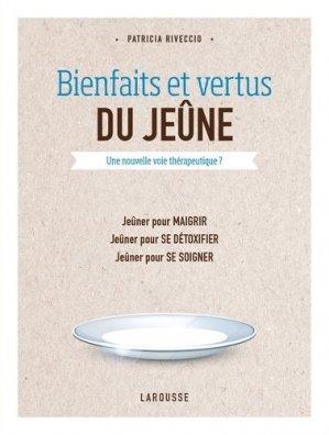 Bienfaits et vertus du jeûne - larousse - 9782035896209 -