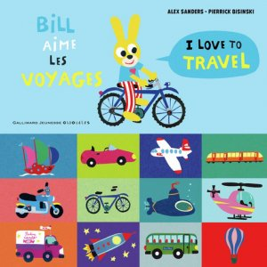Bill aime les voyages - gallimard editions - 9782075126038 -