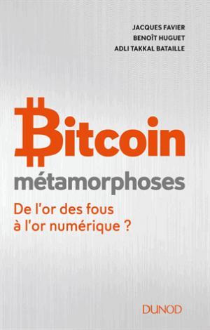 Bitcoin - Métamorphoses - dunod - 9782100784646 -