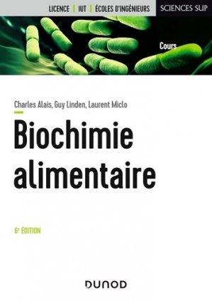 Biochimie alimentaire - Dunod - 9782100815487 -