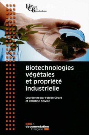 Biotechnologies végétales et propriété industrielle - la documentation francaise - 9782110097293