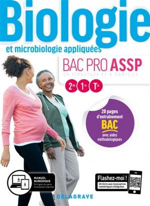 Biologie et microbiologie appliquées 2de, 1re, Tle Bac Pro ASSP  - Pochette élève - delagrave - 9782206103303 -