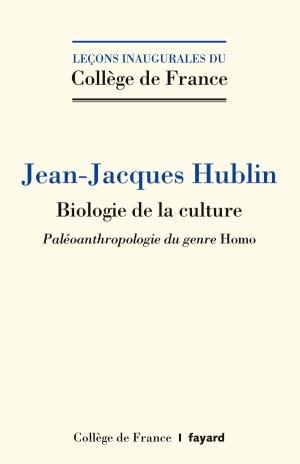 Biologie de la culture - fayard - 9782213702216 -