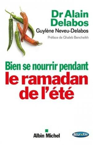 Bien se nourrir pendant le Ramadan de l'été - Albin Michel - 9782226257352 -