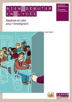 Bien débuter en lycée - Canopé - CNDP - 9782240050618 -