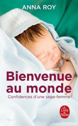 Bienvenue au monde - le livre de poche - lgf librairie generale francaise - 9782253185949 -