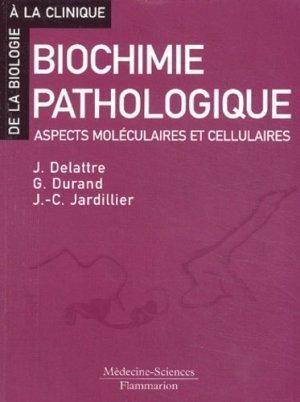 Biochimie pathologique - lavoisier msp - 9782257109460 -