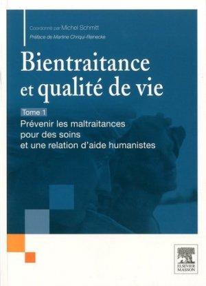 Bientraitance et qualité de vie - PACK 2 tomes - elsevier / masson - 9782294770654