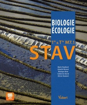 Biologie-Écologie 1re et Tle STAV - vuibert - 9782311008722 -