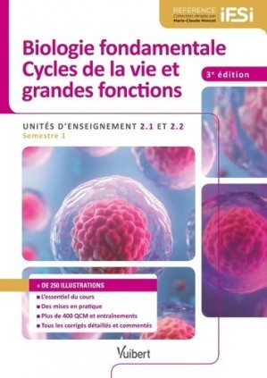 Biologie fondamentales et cycles de la vie grandes fonctions - vuibert - 9782311661842 -