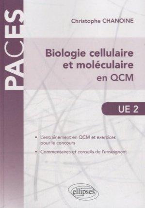 Biologie cellulaire et moléculaire en QCM - ellipses - 9782340000858 -