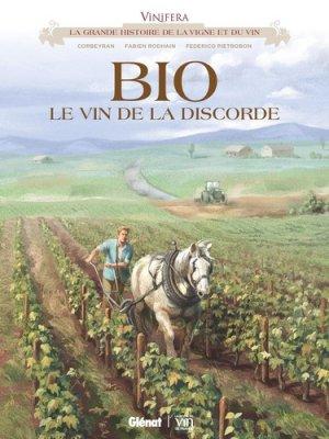 Bio, le vin de la discorde - Glénat - 9782344024645 -