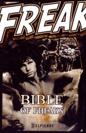 Bible of Freaks - Editions Delpierre - 9782370720290 -