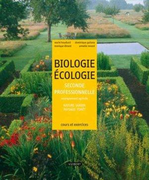 Biologie Ecologie 2e professionnelle enseignement agricole - Vuibert - 9782711722259 -