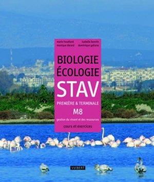 Biologie-écologie STAV 1e et TLe M8 - gestion du vivant et des ressources - Vuibert - 9782711740857 -