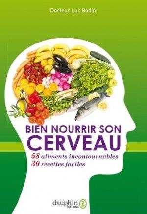 Bien nourrir son cerveau - 58 aliments incontournables #038; 30 recettes faciles - dauphin - 9782716316811 -