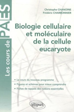 Biologie cellulaire et moléculaire de la cellule eucaryote - ellipses - 9782729856076 -