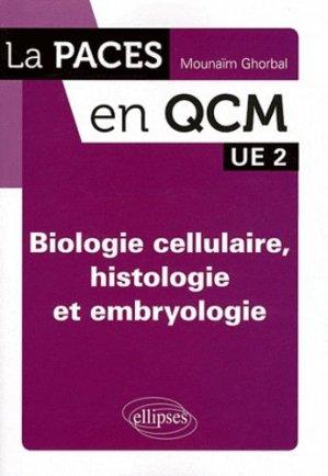 Biologie cellulaire, histologie et embryologie - ellipses - 9782729866570 -