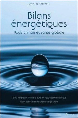 Bilans énergétiques - Pouls chinois et santé globale - jacques grancher editions - 9782733913376 -