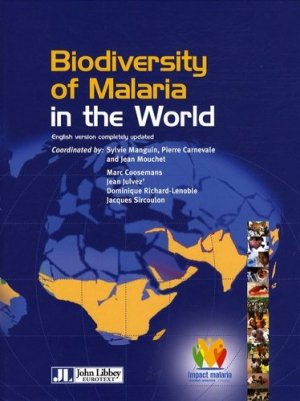 Biodiversity of Malaria in the World - John Libbey Eurotext - 9782742006168 -