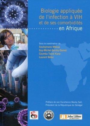 Biologie appliquée de l'infection à VIH et de ses comorbidités en Afrique - john libbey eurotext - 9782742013760