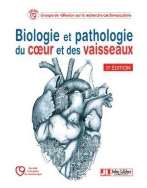 Biologie et pathologie du coeur et des vaisseaux - john libbey eurotext - 9782742015818