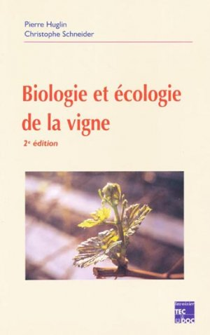 Biologie et écologie de la vigne - lavoisier / tec et doc - 9782743002602 -