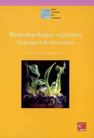 Biotechnologies végétales Techniques de laboratoire - lavoisier / tec et doc - 9782743005603 -