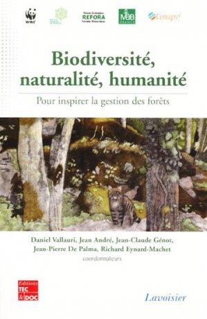 Biodiversité, naturalité, humanité - lavoisier / tec et doc - 9782743012625 -
