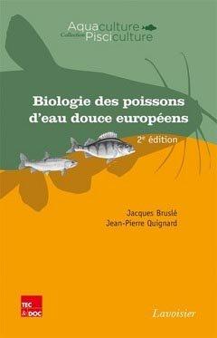 Biologie des poissons d'eau douce européens - lavoisier / tec et doc - 9782743014964 -