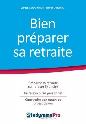 Bien préparer sa retraite - Studyrama - 9782759032860 -