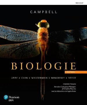 Biologie de Campbell. 11e édition - erpi - 9782766104031 -