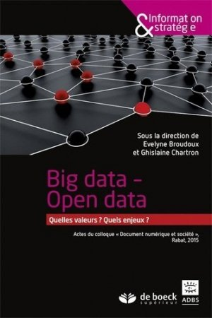 Big data - Open data - de boeck superieur - 9782807300316 -