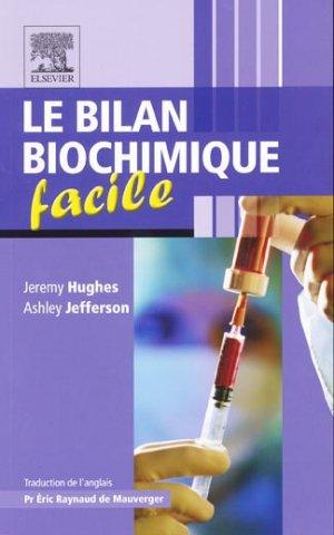 Bilan biochimique facile - elsevier / masson - 9782810101207 -