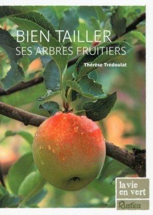 Bien tailler ses arbres fruitiers - rustica - 9782815300773 -