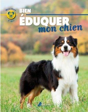 Bien éduquer mon chien - Artémis - 9782816008845 -