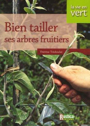 Bien tailler ses arbres fruitiers - rustica - 9782840386056 -