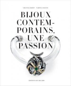 Bijoux contemporains, une passion. Collection de Solange Thierry-de-Saint Rapt - Editions du Regard - 9782841053636 -