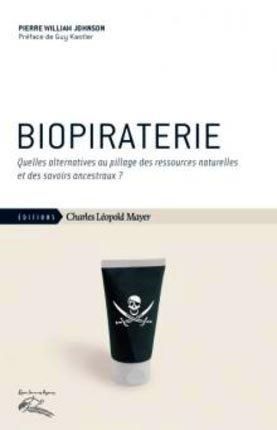 Biopiraterie - charles leopold mayer - 9782843771637 -