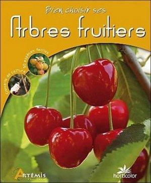 Bien choisir ses Arbres fruitiers - artemis - 9782844169914 -
