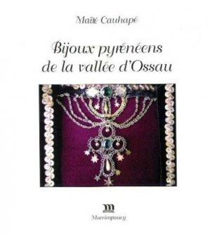 Bijoux pyrénéens de la vallée d'Ossau - Editions Marrimpouey - 9782853021623 - https://fr.calameo.com/read/000015856c4be971dc1b8