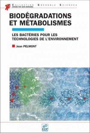 Biodégradations et métabolismes - edp sciences - 9782868837455 -