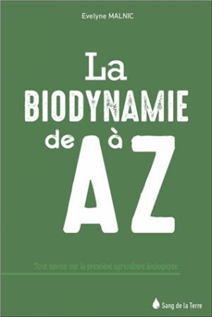 Biodynamie A à Z - sang de la terre - 9782869853355 -