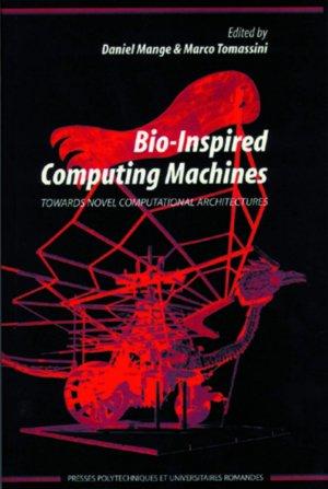 Bio-Inspired Computing Machines - ppur - 9782880743710 -