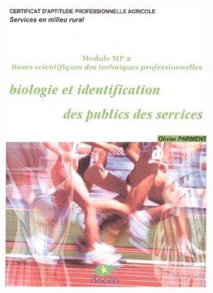 Biologie et identification des publics de services Module MP2 Bases scientifiques des techniques professionnelles CAPA Services en milieu rural - doceo - 9782909662794 -