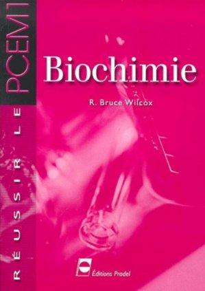 Biochimie - pradel - 9782913996076 - chimie organique, chimie générale, biochimie,