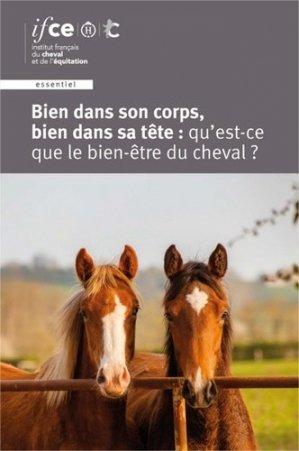 Bien dans son corps, bien dans sa tête : qu'est-ce que le bien-être du cheval ? - les haras nationaux - 9782915250497 -