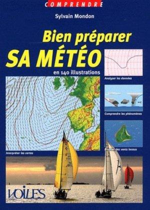 Bien préparer sa météo - voiles et voiliers - 9782916083506 -