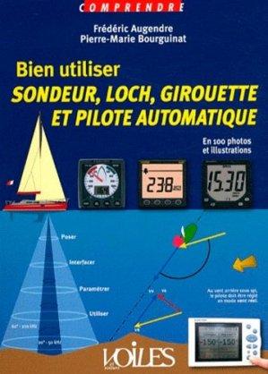 Bien utiliser sondeur, loch, girouette et pilote automatique - Voiles et Voiliers - 9782916083568 -